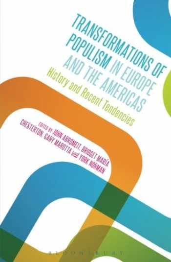 9781350036963-135003696X-Transformations of Populism in Europe and the Americas: History and Recent Tendencies