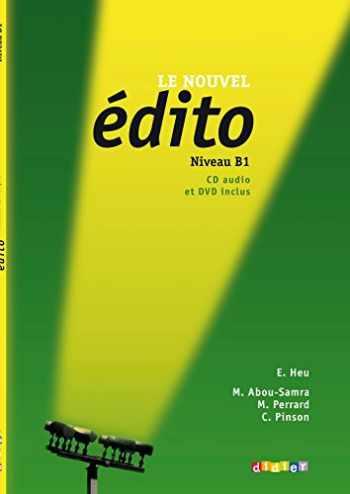 9782278072699-2278072692-Le Nouvel Edito: Livre de L'Eleve B1 + CD + DVD (French Edition)