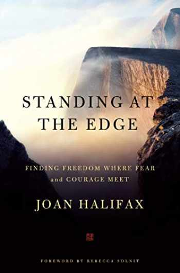 9781250101358-1250101352-Standing at the Edge: Finding Freedom Where Fear and Courage Meet