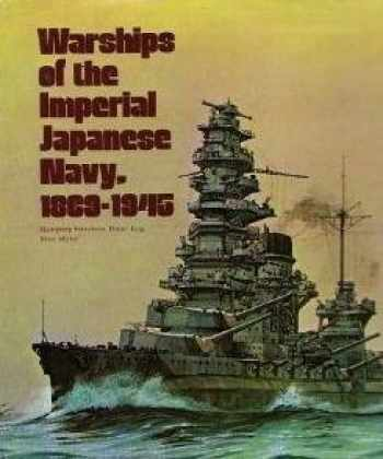 9780870218934-087021893X-Warships of the Imperial Japanese Navy, 1869-1945