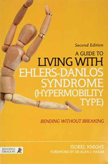 9781848192317-1848192312-A Guide to Living with Ehlers-Danlos Syndrome (Hypermobility Type)
