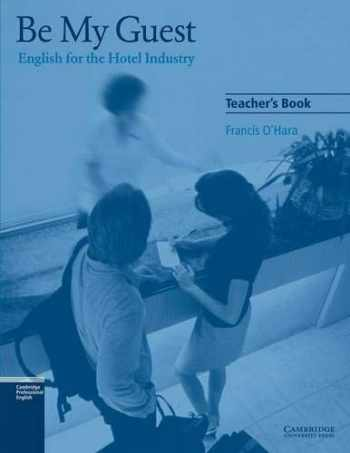 9780521776882-0521776880-Be My Guest Teacher's Book: English for the Hotel Industry