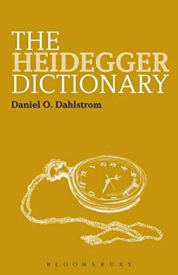 9781847065148-1847065147-The Heidegger Dictionary (Bloomsbury Philosophy Dictionaries)