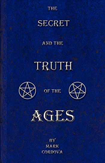 9781478719540-1478719540-The Secret and the Truth of the Ages