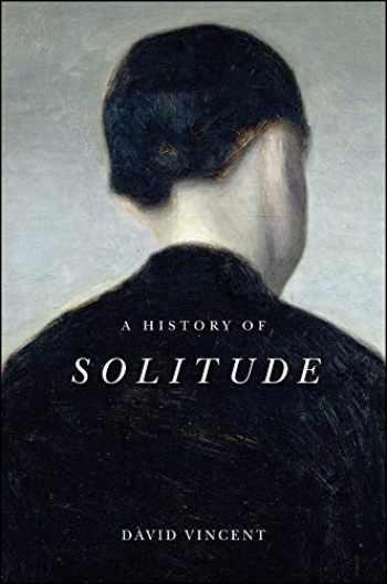 9781509536580-1509536582-A History of Solitude