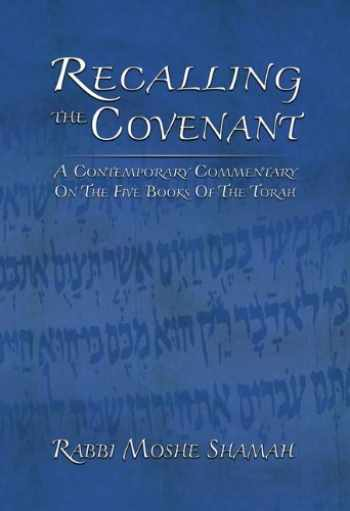 9781602801844-1602801843-Recalling the Covenant: A Contemporary Commentary on the Five Books of the Torah