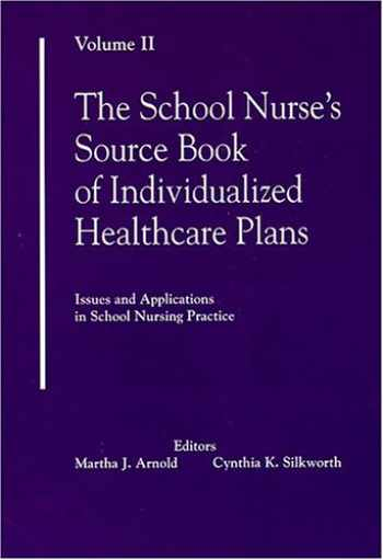 9780962481444-0962481440-The School Nurse's Source Book of Individualized Healthcare Plans: Volume 2