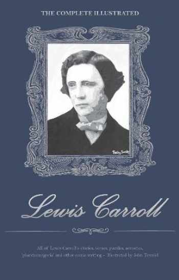 9781840220742-1840220740-The Complete Illustrated Lewis Carroll (Wordsworth Library Collection)