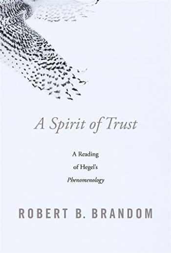 9780674976818-0674976819-A Spirit of Trust: A Reading of Hegel's Phenomenology