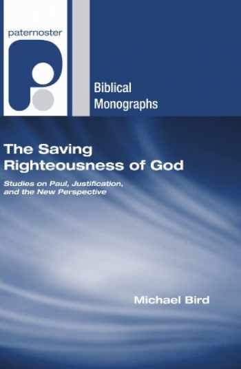 9781556352744-1556352743-The Saving Righteousness of God: Studies on Paul, Justification and the New Perspective
