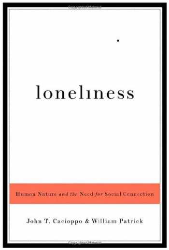 9780393061703-0393061701-Loneliness: Human Nature and the Need for Social Connection