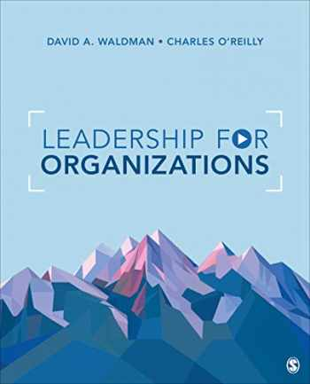 9781544332727-1544332726-Leadership for Organizations