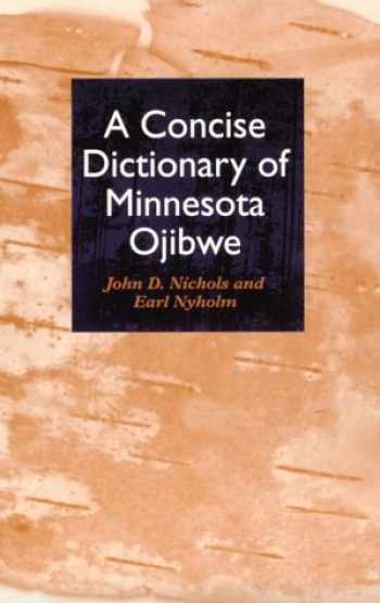 9780816624287-0816624283-Concise Dictionary of Minnesota Ojibwe