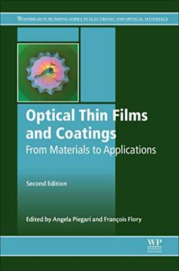 9780081020739-0081020732-Optical Thin Films and Coatings: From Materials to Applications (Woodhead Publishing Series in Electronic and Optical Materials)