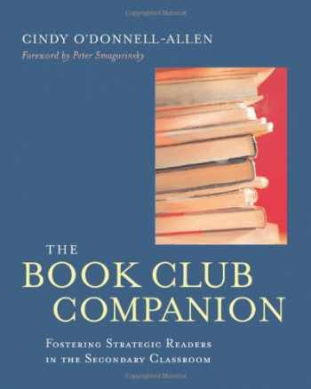 9780325008295-0325008299-The Book Club Companion: Fostering Strategic Readers in the Secondary Classroom