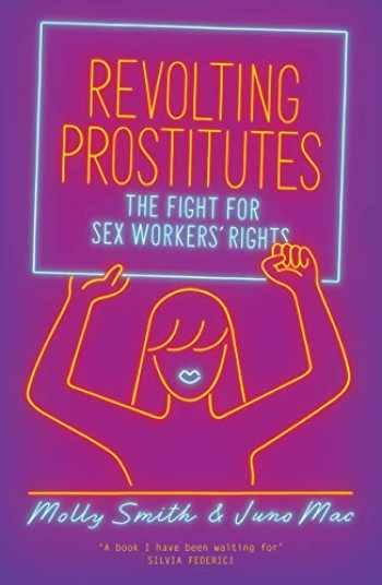 9781786633613-1786633612-Revolting Prostitutes: The Fight for Sex Workers' Rights