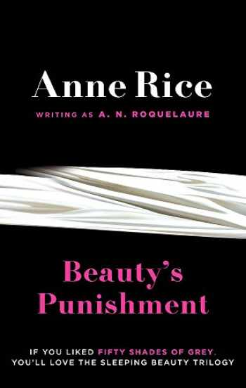9780751551044-075155104X-Beauty's Punishment. Anne Rice Writing as A.N. Roquelaure