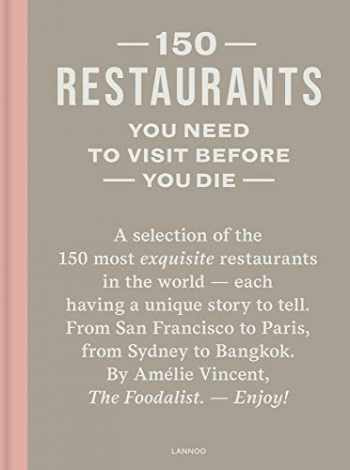9789401454421-9401454426-150 Restaurants You Need to Visit Before You Die
