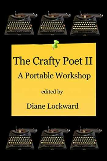 9780996987172-0996987177-The Crafty Poet II: A Portable Workshop