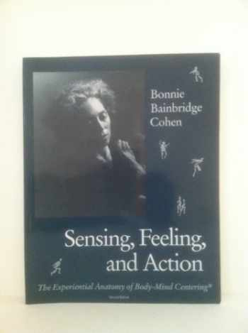 9780937645109-0937645109-Sensing, Feeling and Action