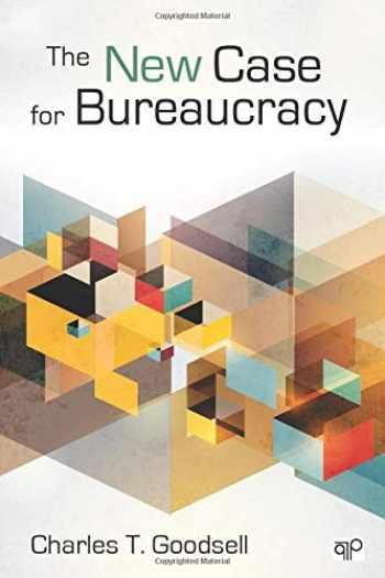 9781452226309-145222630X-The New Case for Bureaucracy