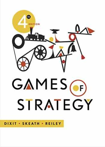 9780393124446-0393124444-Games of Strategy (Fourth Edition)