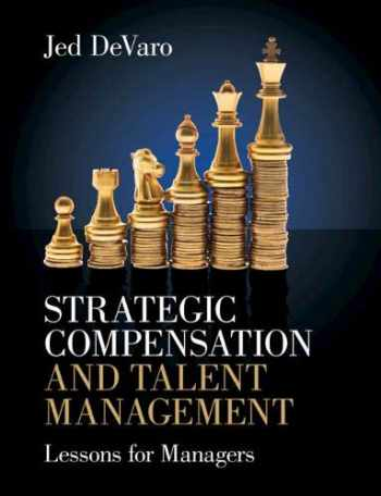 9781108817431-1108817432-Strategic Compensation and Talent Management: Lessons for Managers