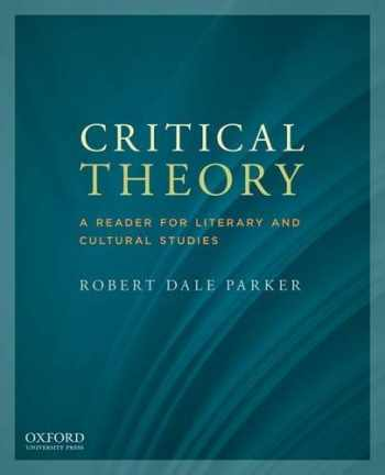 9780199797776-0199797773-Critical Theory: A Reader for Literary and Cultural Studies
