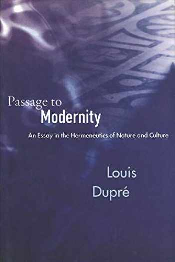 9780300065015-0300065019-Passage to Modernity: An Essay in the Hermeneutics of Nature and Culture