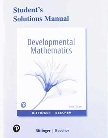 9780135230671-0135230675-Student's Solutios Manual for Developmental Mathematics: College Mathematics and Introductory Algebra