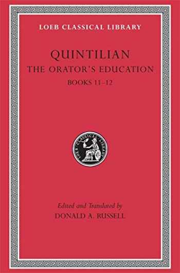 9780674995956-0674995953-Quintilian: The Orator's Education, V, Books 11-12 (Loeb Classical Library No. 494) (Volume V)