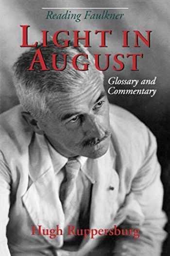 9780878057320-0878057323-Reading Faulkner: Light in August (Reading Faulkner Series)