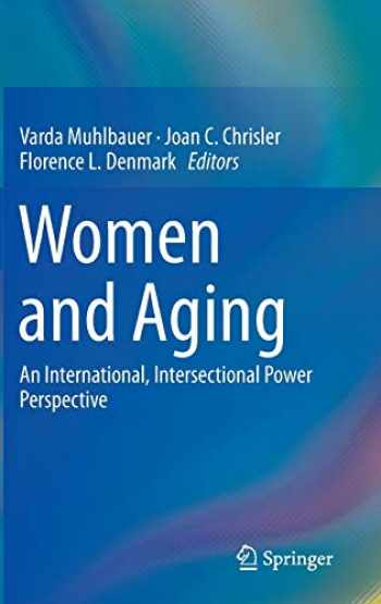 9783319093055-3319093053-Women and Aging: An International, Intersectional Power Perspective