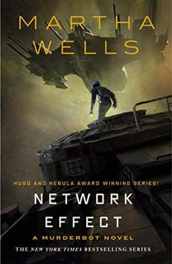 9781250229861-1250229863-Network Effect: A Murderbot Novel (The Murderbot Diaries, 5)