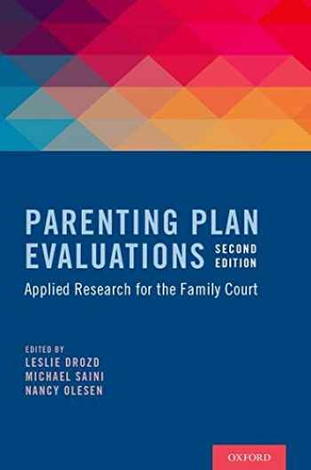 9780199396580-0199396582-Parenting Plan Evaluations: Applied Research for the Family Court