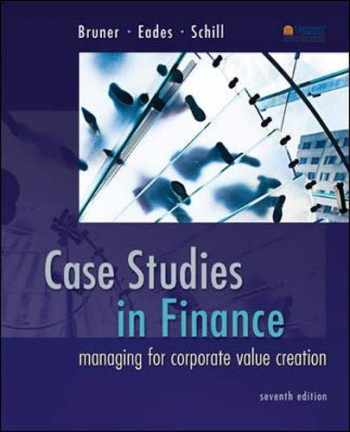 9780077861711-007786171X-Case Studies in Finance: Managing for Corporate Value Creation (Mcgraw-hill/Irwin Series in Finance, Insurance and Real Estate)