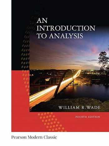 9780134707624-0134707621-An Introduction to Analysis (Classic Version) (Pearson Modern Classics for Advanced Mathematics Series)