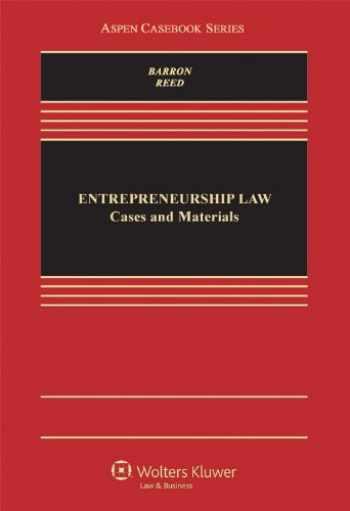 9780735594814-0735594813-Entrepreneurship Law: Cases & Materials (Aspen Casebook)