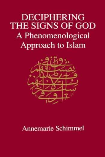 9780791419823-0791419827-Deciphering the Signs of God: A Phenomenological Approach to Islam