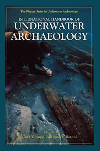 9780306463457-0306463458-International Handbook of Underwater Archaeology (The Springer Series in Underwater Archaeology)