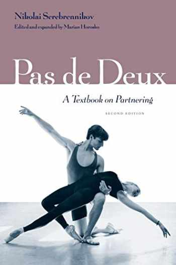 9780813017686-0813017688-Pas de Deux: A Textbook on Partnering