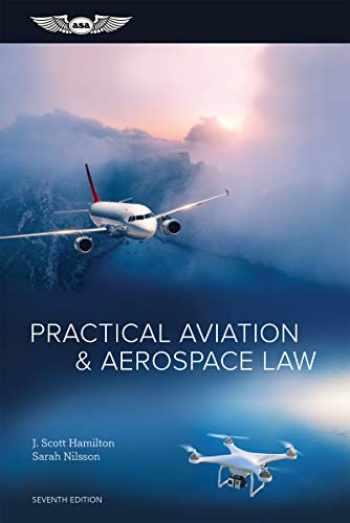 9781644250273-1644250276-Practical Aviation & Aerospace Law