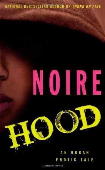 9781416533030-1416533036-Hood: An Urban Erotic Tale