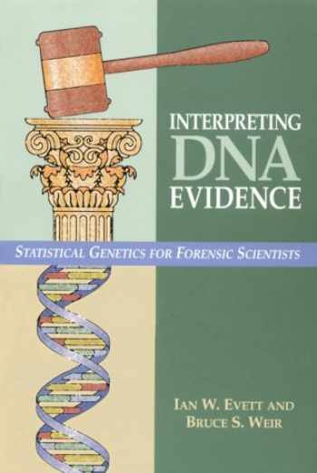 9780878931552-0878931554-Interpreting DNA Evidence: Statistical Genetics for Forensic Scientists