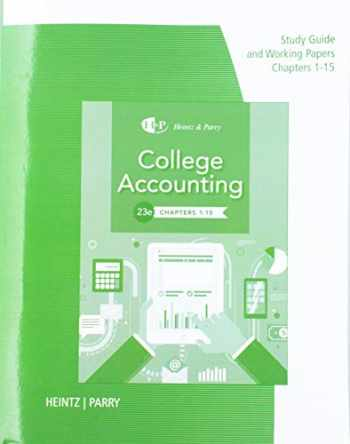 9781337913560-1337913561-Study Guide with Working Papers for Heintz/Parry's College Accounting, Chapters 1- 15, 23rd