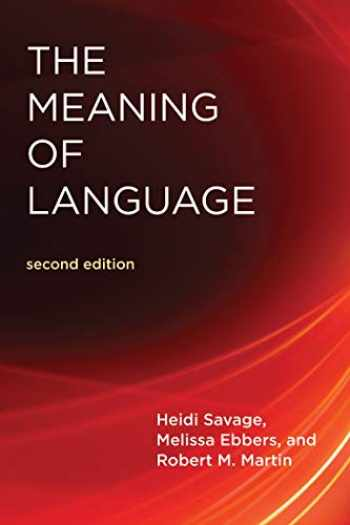 9780262535731-0262535734-The Meaning of Language, second edition (The MIT Press)