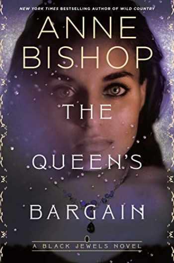 9781984806628-1984806629-The Queen's Bargain (Black Jewels)