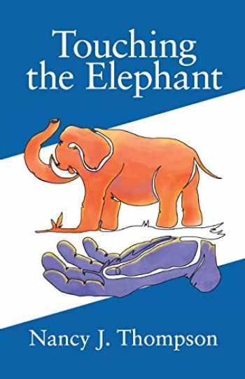 9781733195508-1733195505-Touching the Elephant