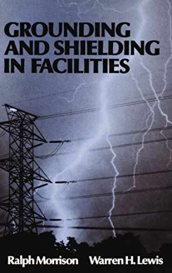 9780471838074-0471838071-Grounding and Shielding in Facilities