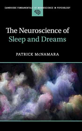 9781107171107-1107171105-The Neuroscience of Sleep and Dreams (Cambridge Fundamentals of Neuroscience in Psychology)
